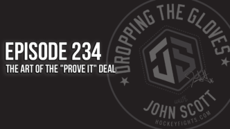 "Dropping The Gloves Episode 234: The Art of the ""Prove It"" Deal"