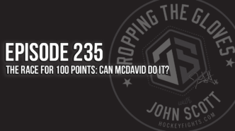 Dropping The Gloves Episode 235: The Race for 100 Points: Can McDavid Do It?