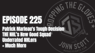 Dropping The Gloves Episode 225: Patrick Marleau's Tough Decision