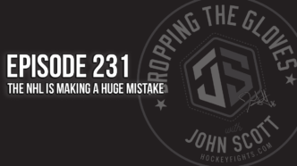 Dropping The Gloves Episode 231: The NHL is Making a Huge Mistake