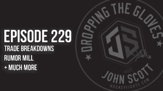 Dropping The Gloves Episode 229: Foligno/Savard Traded + What's Next/Rumors