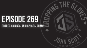 Dropping The Gloves Episode 269: Trades, Signings, and Buyouts, Oh My!