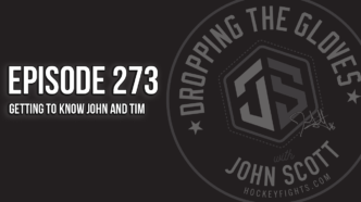 Dropping The Gloves Episode 273: Getting to Know John and Tim