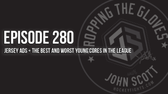 Dropping The Gloves Episode 280: Jersey Ads + The Best and Worst Young Cores in the League