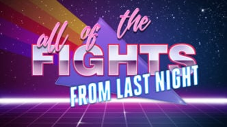 all of the FIGHTS from last night – October 14th, 2021