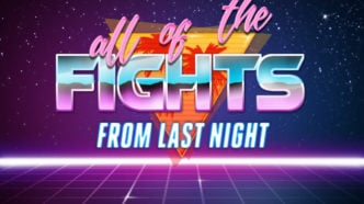 all of the FIGHTS from last night – October 23rd, 2021