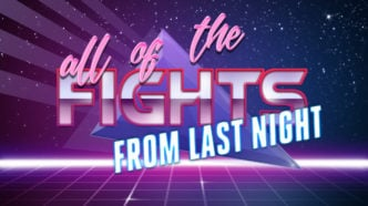 all of the FIGHTS from last night – October 19th, 2021
